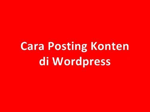 Cara Posting di Blog Wordpress